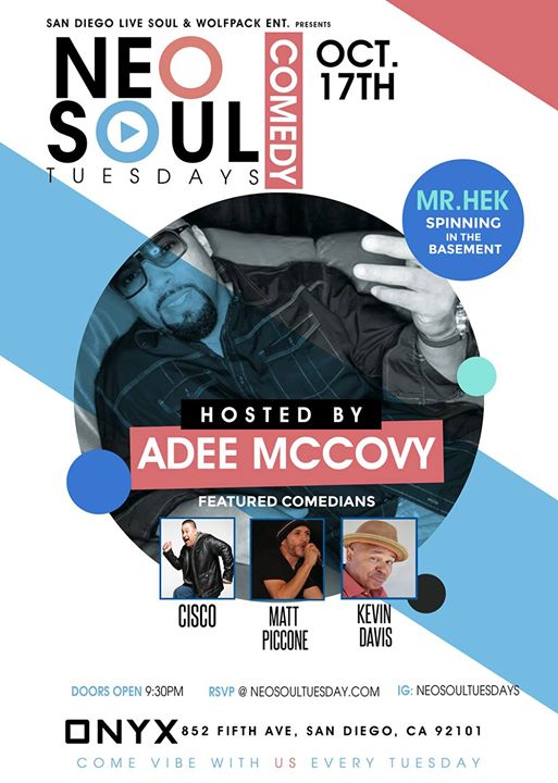 Neo Soul Tuesday Comedy Night
